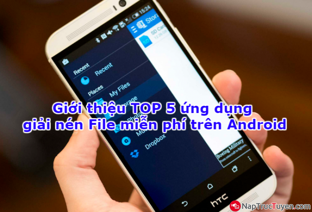 Giới thiệu TOP 5 ứng dụng giải nén File miễn phí trên Android + Hình 1