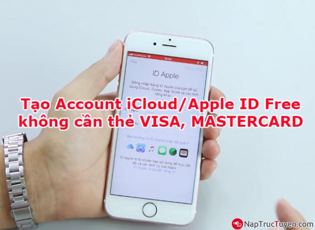 Tạo tài khoản iCloud - Apple ID Free nhanh gọn mà không cần thẻ VISA, MASTERCARD + Hình 1