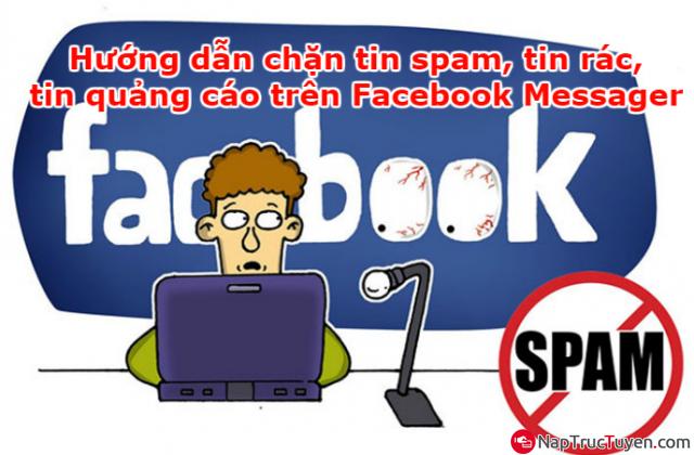 Hướng dẫn chặn tin spam, tin rác, tin quảng cáo trên Facebook Messager + Hình 1