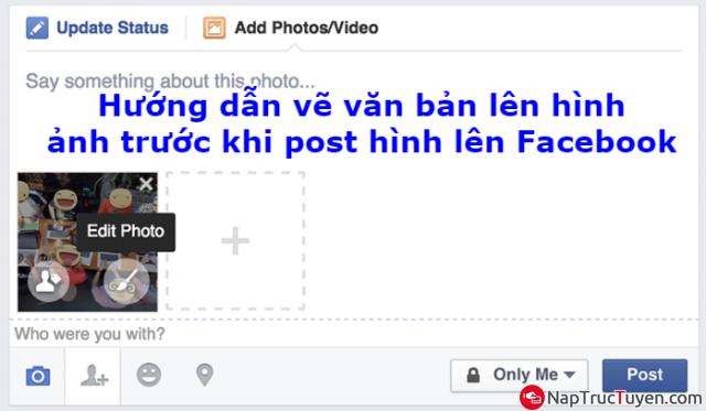 Hướng dẫn vẽ văn bản lên hình ảnh trước khi tải hình lên Facebook + Hình 1