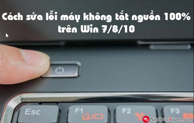 Cách sửa lỗi không tắt được laptop chạy Windows 10 + Hình 2