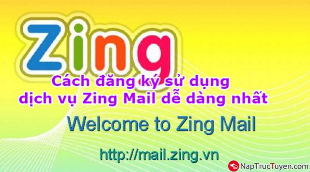 Cách đăng ký sử dụng dịch vụ Zing Mail dễ dàng nhất + Hình 1