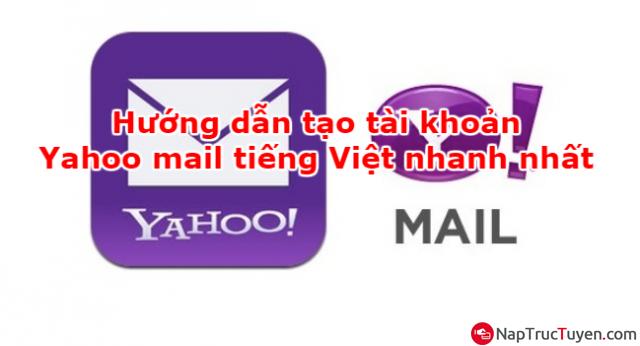 Hướng dẫn tạo tài khoản Yahoo mail tiếng Việt nhanh nhất + Hình 1